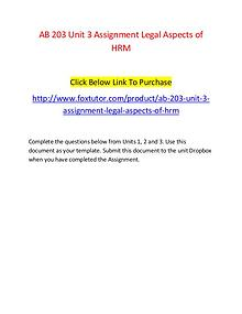 AB 203 Unit 3 Assignment Legal Aspects of HRM - www.foxtutor.com