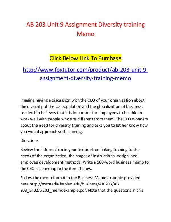 AB 203 Unit 9 Assignment Diversity training Memo - www.foxtutor.com AB 203 Unit 9 Assignment Diversity training Memo -