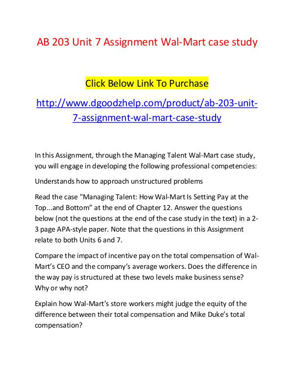 AB 203 Unit 7 Assignment Wal-Mart case study-Dgoodzhelp.com AB 203 Unit 7 Assignment Wal-Mart case study-Dgood