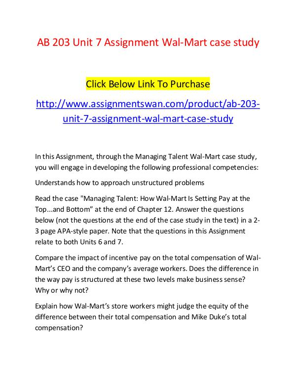 AB 203 Unit 7 Assignment Wal-Mart case study-Assignmentswan.com AB 203 Unit 7 Assignment Wal-Mart case study-Assig