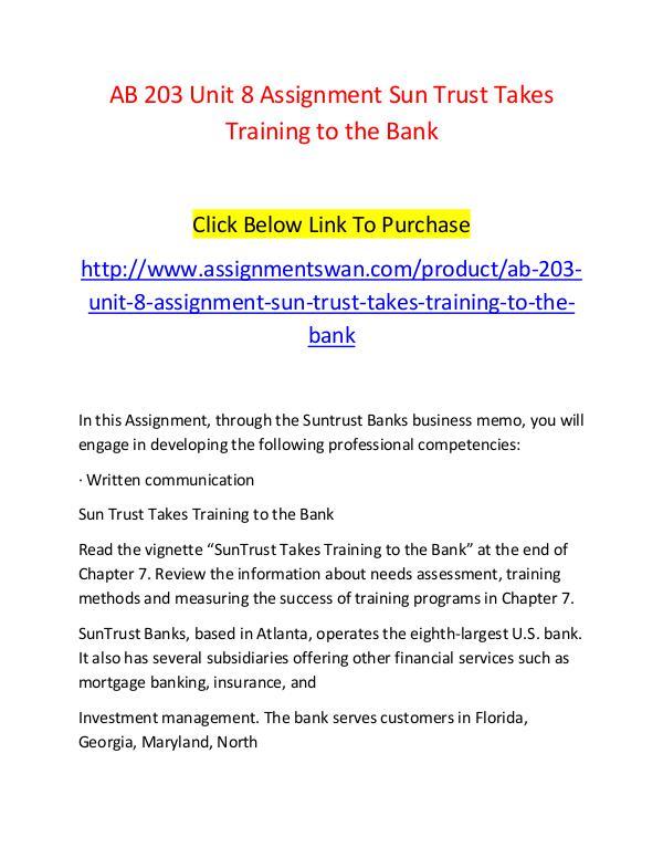 AB 203 Unit 8 Assignment Sun Trust Takes Training to the Bank-Assignm AB 203 Unit 8 Assignment Sun Trust Takes Training