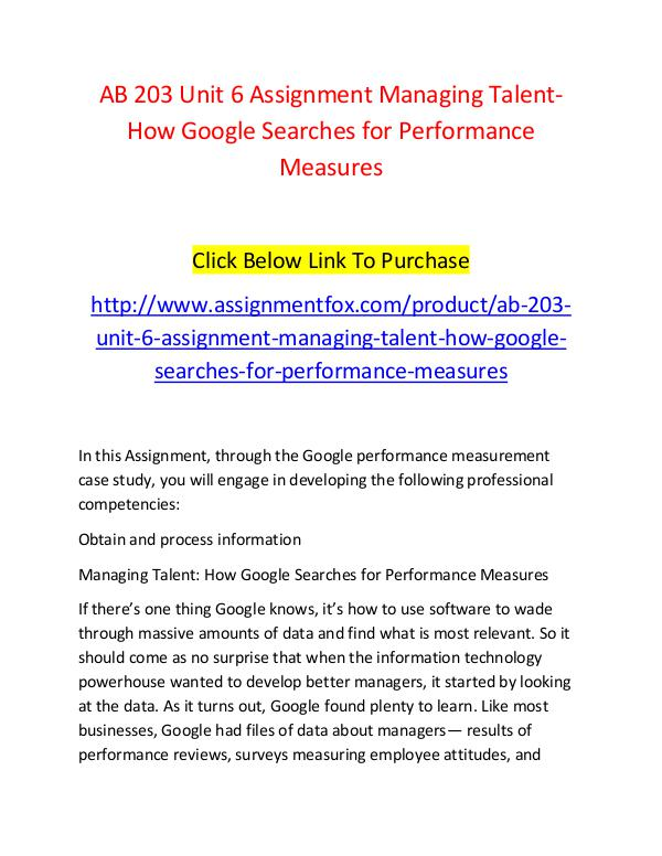 AB 203 Unit 6 Assignment Managing Talent-How Google Searches for Perf AB 203 Unit 6 Assignment Managing Talent-How Googl