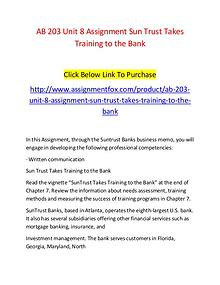 AB 203 Unit 8 Assignment Sun Trust Takes Training to the Bank-Assignm
