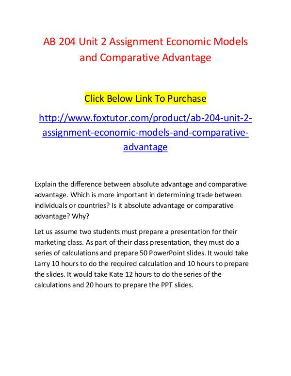 AB 204 Unit 2 Assignment Economic Models and Comparative Advantage AB 204 Unit 2 Assignment Economic Models and Compa