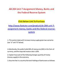 AB 204 Unit 7 Assignment Money, Banks and the Federal Reserve System