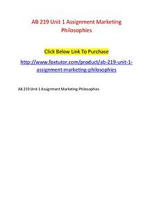 AB 219 Unit 1 Assignment Marketing Philosophies