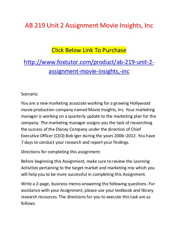 AB 219 Unit 2 Assignment Movie Insights, Inc AB 219 Unit 2 Assignment Movie Insights, Inc
