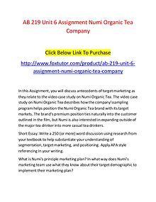 AB 219 Unit 6 Assignment Numi Organic Tea Company