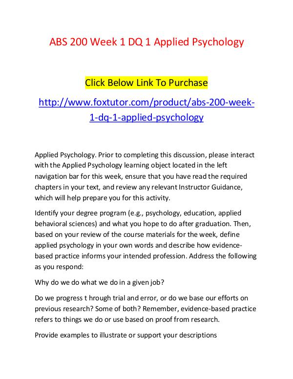 ABS 200 Week 1 DQ 1 Applied Psychology ABS 200 Week 1 DQ 1 Applied Psychology