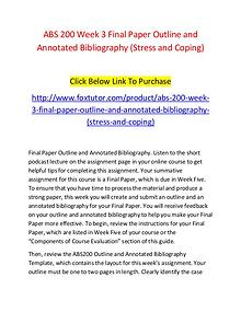 ABS 200 Week 3 Final Paper Outline and Annotated Bibliography (Stress