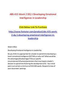 ABS 415 Week 2 DQ 1 Developing Emotional Intelligence in Leadership