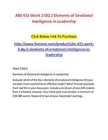 ABS 415 Week 2 DQ 2 Elements of Emotional Intelligence in Leadership