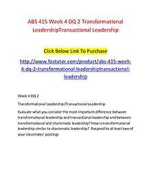 ABS 415 Week 4 DQ 2 Transformational LeadershipTransactional Leadersh