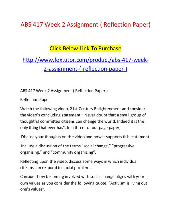 ABS 417 Week 2 Assignment ( Reflection Paper) ABS 417 Week 2 Assignment ( Reflection Paper)