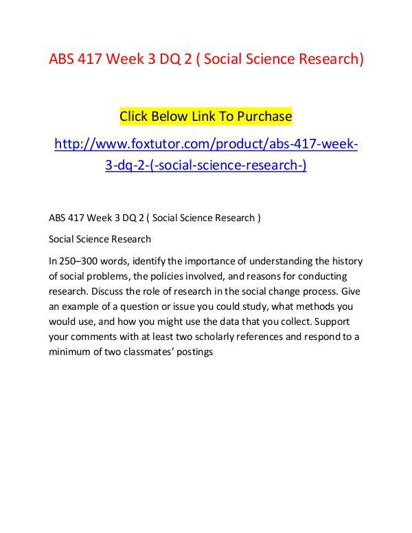 ABS 417 Week 3 DQ 2 ( Social Science Research) ABS 417 Week 3 DQ 2 ( Social Science Research)