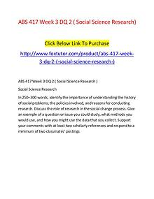 ABS 417 Week 3 DQ 2 ( Social Science Research)