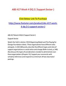 ABS 417 Week 4 DQ 2 ( Support Sector )