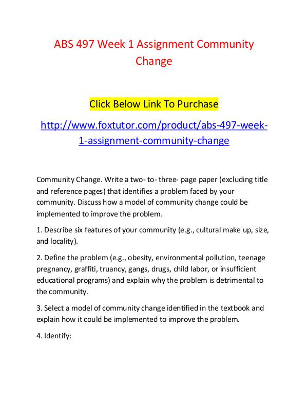 ABS 497 Week 1 Assignment Community Change ABS 497 Week 1 Assignment Community Change