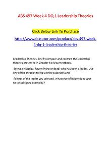 ABS 497 Week 4 DQ 1 Leadership Theories