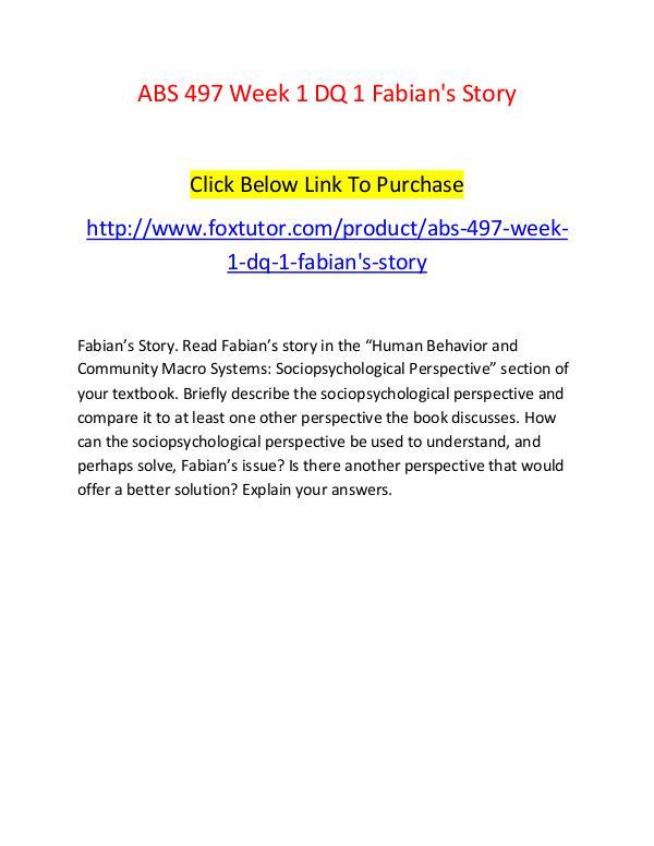 ABS 497 Week 1 DQ 1 Fabian's Story ABS 497 Week 1 DQ 1 Fabian's Story