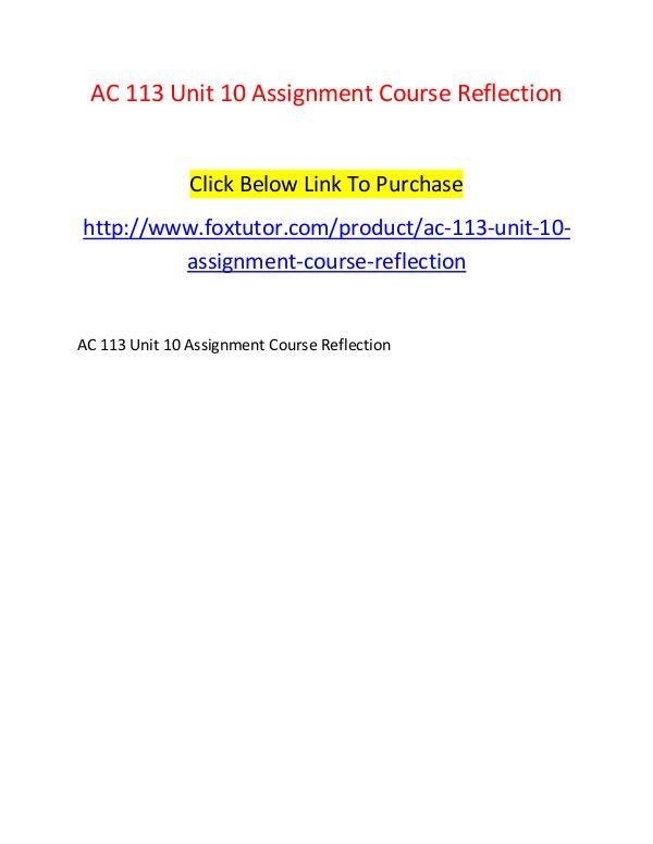 AC 113 Unit 10 Assignment Course Reflection AC 113 Unit 10 Assignment Course Reflection