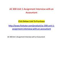 AC 300 Unit 1 Assignment Interview with an Accountant