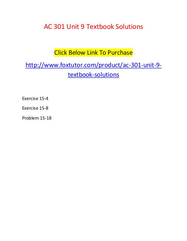 AC 301 Unit 9 Textbook Solutions AC 301 Unit 9 Textbook Solutions
