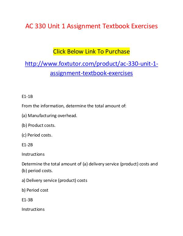 AC 330 Unit 1 Assignment Textbook Exercises AC 330 Unit 1 Assignment Textbook Exercises
