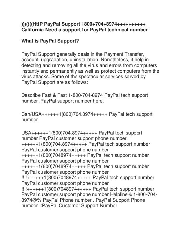 Paypal 1800 Number >> Paypal Support Number 18007048974 California Need A Support For Paypal T