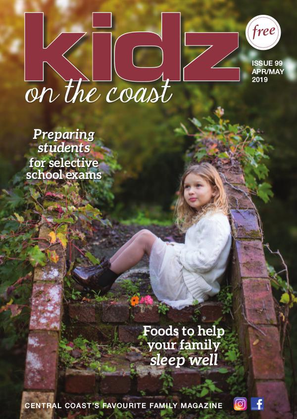 Kidz on the Coast Issue 99  I  April/May 2019