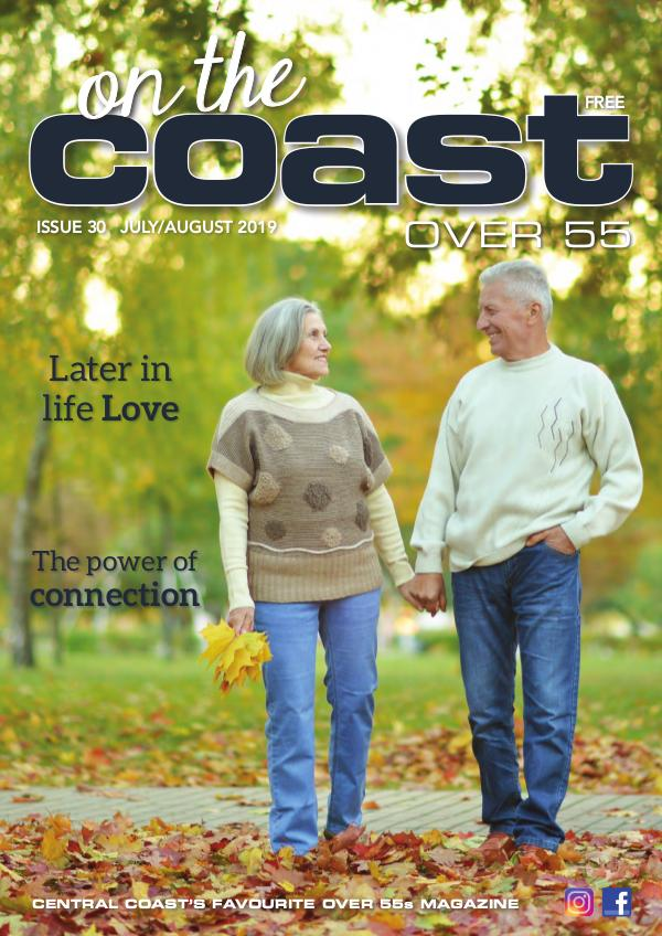 On the Coast – Over 55 Issue 30  I  July/August 2019