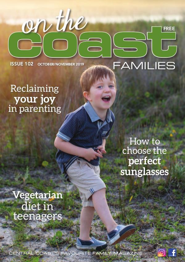 On the Coast – Families Issue 102  I  October/November 2019