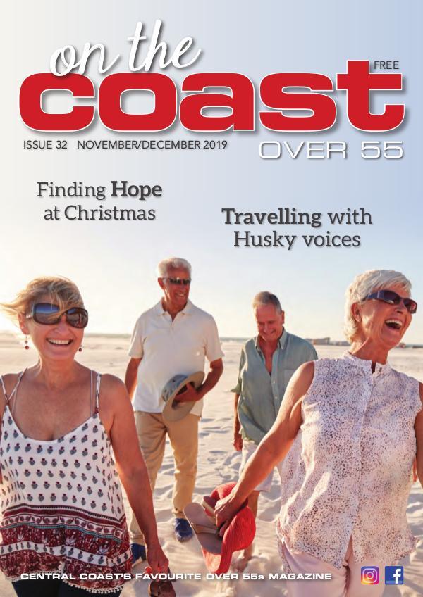 On the Coast – Over 55 Issue 32  I  November/December 2019