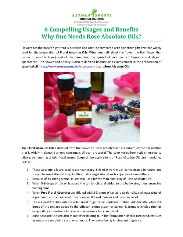 6 Compelling Usages and Benefits Why One Needs Rose Absolute Oils? 6 Compelling Usages and Benefits Why One Needs Ros