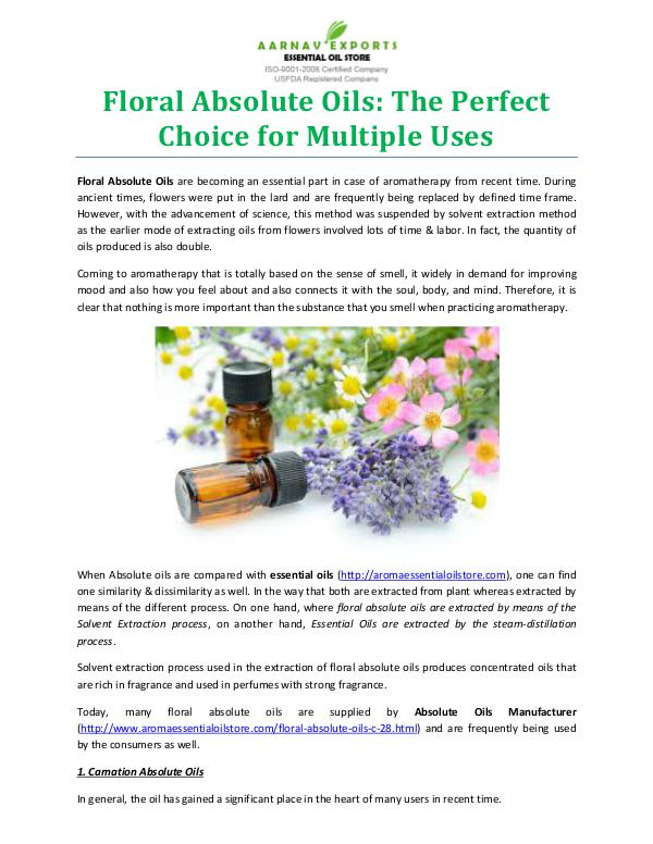 Floral Absolute Oils: The Perfect Choice for Multiple Uses Multiple Uses