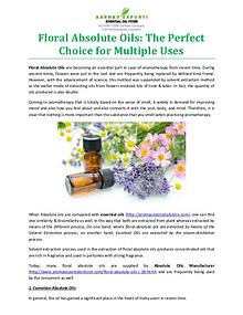 Floral Absolute Oils: The Perfect Choice for Multiple Uses