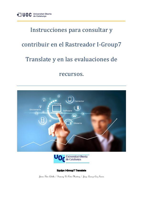 Instrucciones de uso para nuestro rastreador I-Group 7 Translate Instrucciones para consultar y contribuir en el Ra