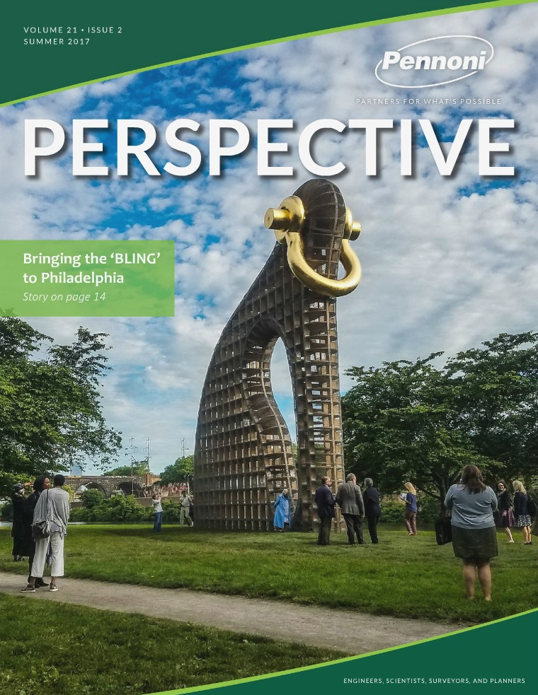 Pennoni Perspective Volume 21  •  Issue 2  •  Summer 2017