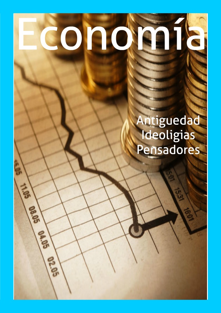 Economia Evolucion del Pensamiento Economico