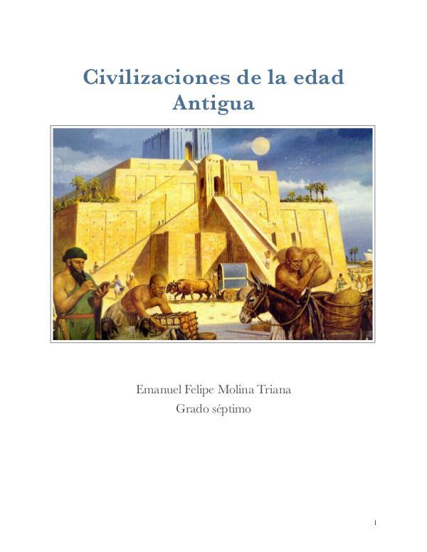 Civilizaciones Antiguas Actividad 10. Investigando y Aprendiendo