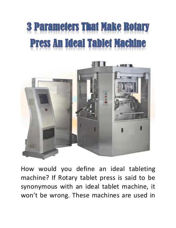 3 Parameters That Make Rotary Press an Ideal Tablet Machine 3 Parameters That Make Rotary Press an Ideal Table
