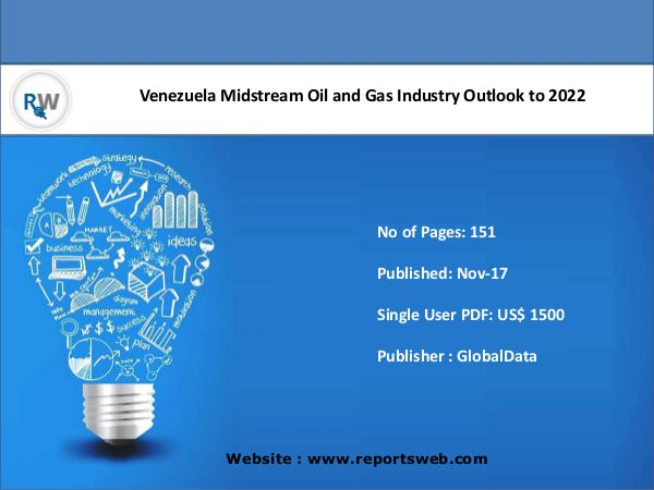 Venezuela Midstream Oil and Gas Industry Outlook t