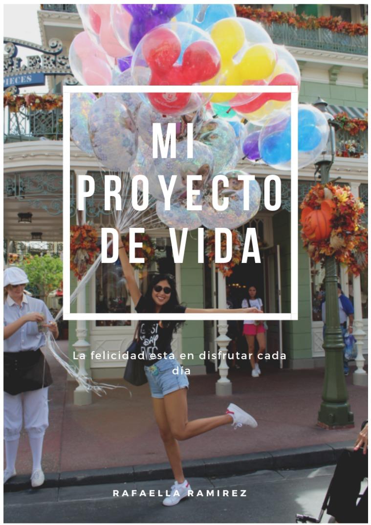 Proyecto De Vida. Rafaella Ramirez 1