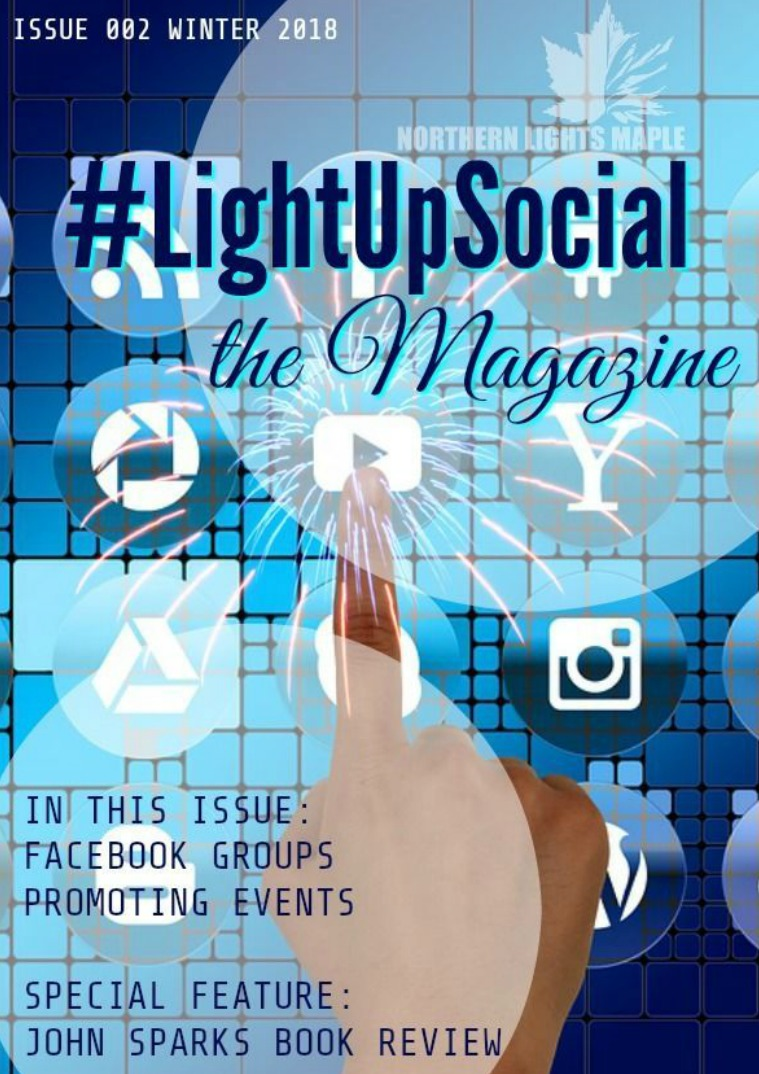 #LightUpSocial the Magazine Issue 002 Winter 2018