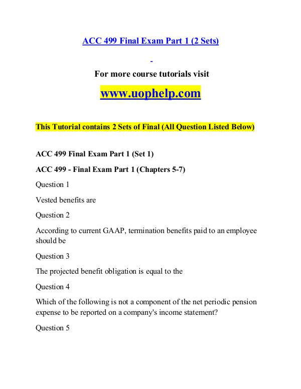 ACC 499 help A Guide to career/uophelp.com ACC 499 help A Guide to career/uophelp.com