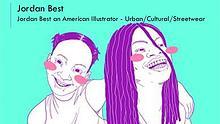 Jordan Best an American illustrator - Urban/Cultural/Streetwear