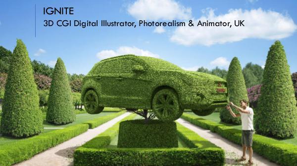IGNITE - 3D CGI Digital Illustrator, Photorealism & Animator, UK IGNITE