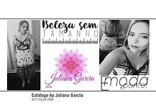 Juliana Garcia Coleção 2017