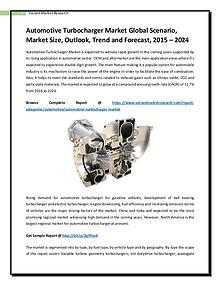 Automotive Turbocharger Market Global Scenario, Market Size, Outlook,
