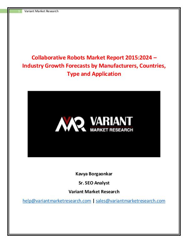 Global Collaborative Robots Market is driven by Increase in Labor Cos Collaborative Robots Market Report